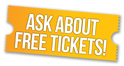 Ask About Free Tickets